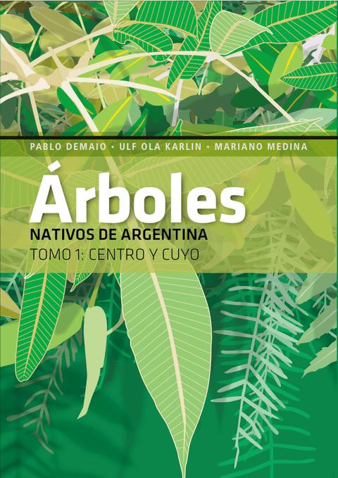 Tapa del libro arboles nativos de argentina tomo 1 for Arboles perennes en argentina